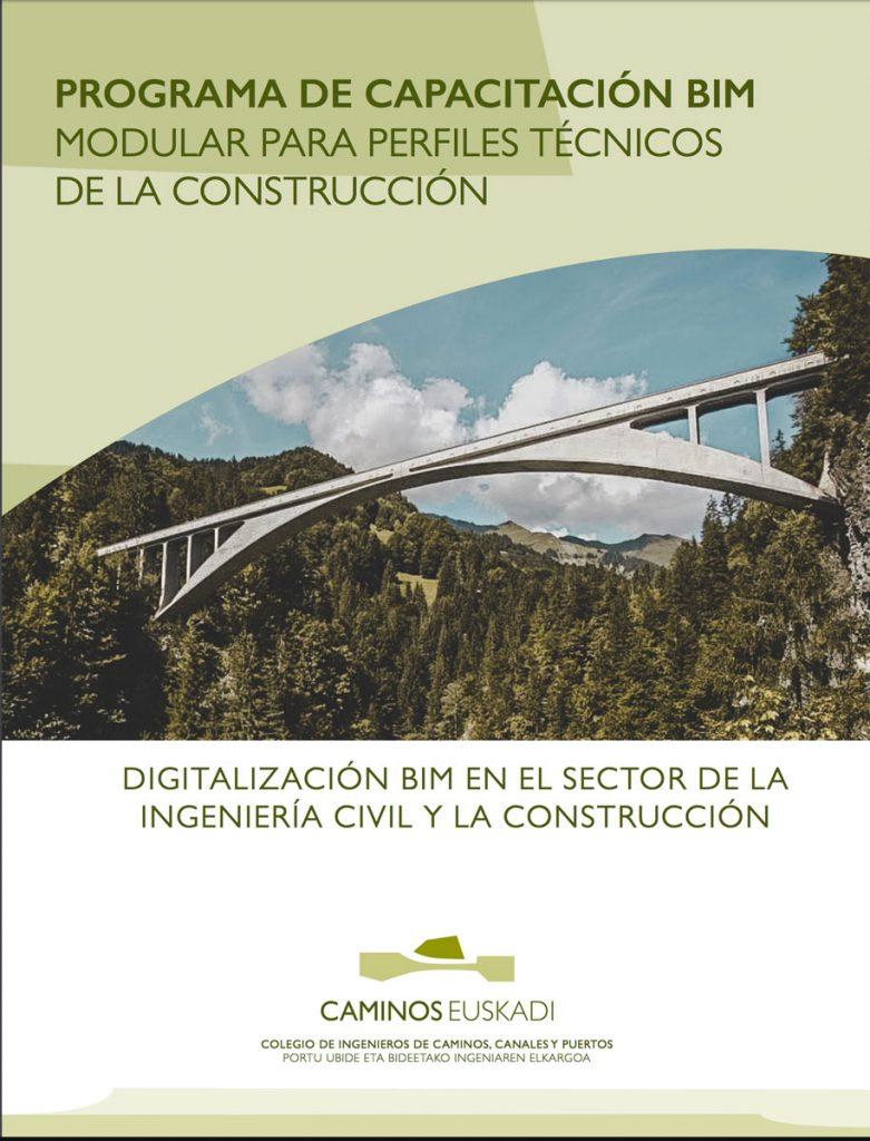 Curso Programa de capacitación BIM modular para perfiles técnicos de la construcción @ Colegio de Ingenieros de Caminos, Canales y Puertos de Euskadi